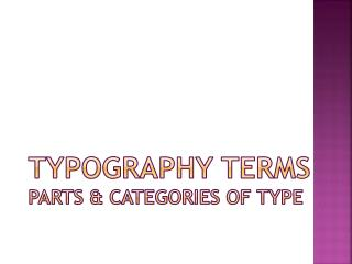 Typography Terms Parts & Categories of Type