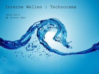 Interne Wellen | Technorama