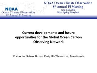 Current developments and future opportunities for the Global Ocean Carbon Observing Network