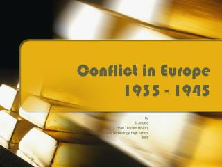 Conflict in Europe 1935 - 1945