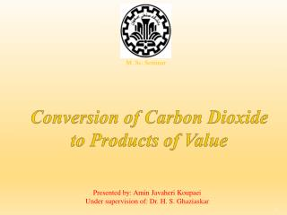 Conversion of Carbon Dioxide to Products of Value