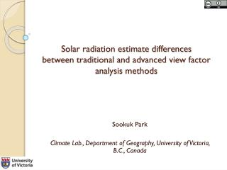 Sookuk Park Climate Lab., Department of Geography, University of Victoria, B.C., Canada