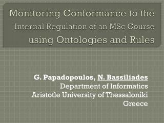 G. Papadopoulos,  N. Bassiliades Department of Informatics Aristotle University of Thessaloniki