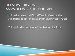 Do Now – Review  Answer on ½ sheet of paper