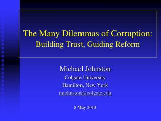 The Many Dilemmas of Corruption: Building Trust, Guiding Reform