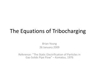 The Equations of  Tribocharging