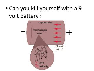 Can you kill yourself with a 9 volt battery?