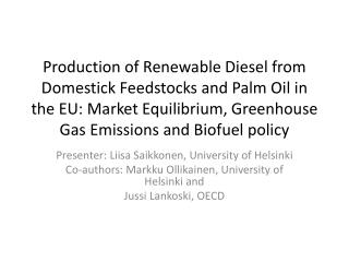 Presenter : Liisa Saikkonen,  University  of Helsinki