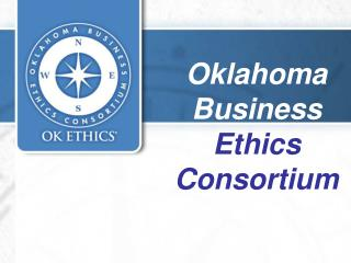 Oklahoma Business  Ethics Consortium