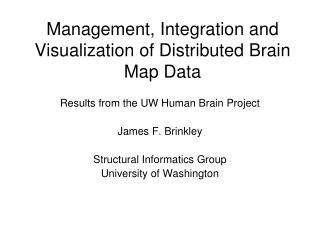 Management, Integration and Visualization of Distributed Brain Map Data