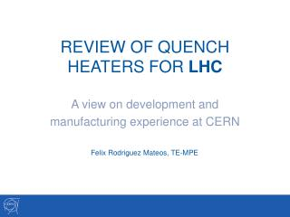 REVIEW OF QUENCH HEATERS FOR  LHC