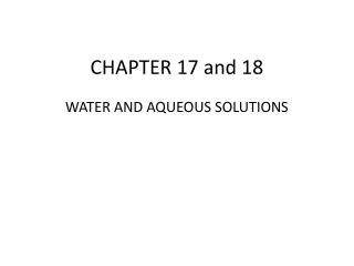 CHAPTER 17 and 18