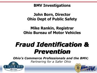 Ohio's  Commerce Professionals and the BMV; Partnering  for a Safer Ohio