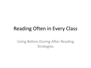 Reading  Often in Every Class