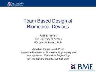 Team Based Design of Biomedical Devices