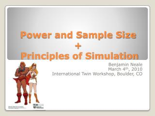 Power and Sample Size +  Principles of Simulation