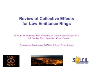 R eview of Collective Effects  for Low Emittance Rings