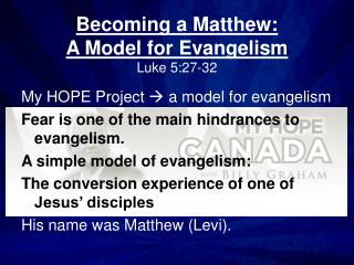 Becoming a Matthew:  A Model for Evangelism Luke 5:27-32
