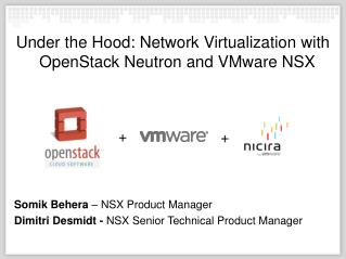 Under the Hood: Network Virtualization with OpenStack Neutron and VMware NSX