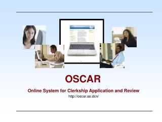 Online System for Clerkship Application and Review oscar.ao.dcn/