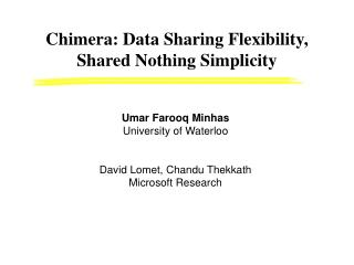 Chimera: Data Sharing Flexibility, Shared Nothing Simplicity