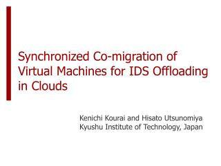 Synchronized Co-migration of Virtual Machines for IDS Offloading in Clouds