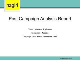 Post Campaign Analysis Report Client :  Johnson & Johnson Campaign:  Aveeno