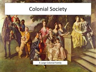 Colonial Society
