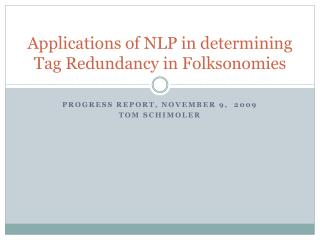 Applications of NLP in determining Tag Redundancy in  Folksonomies