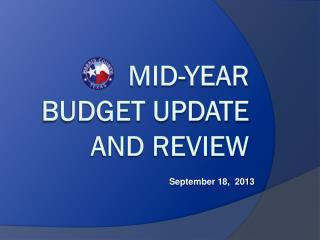 Mid-Year Budget Update and Review