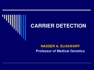 CARRIER DETECTION