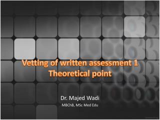 Vetting of written assessment 1 Theoretical point