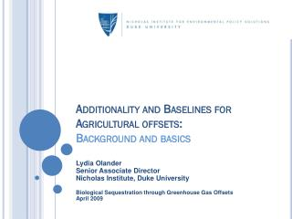 Additionality and Baselines for Agricultural offsets:  Background and basics