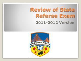 Review of State Referee Exam