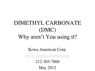 DIMETHYL CARBONATE (DMC) Why aren't You using it?