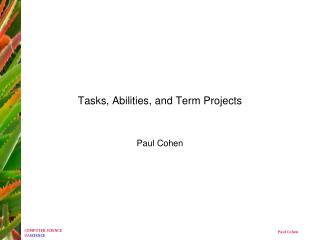 Tasks, Abilities, and Term Projects