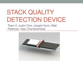 Stack Quality Detection device