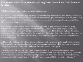 Pan American Metals of Miami says Long-Term Outlook for Gold