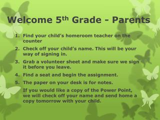 Welcome 5 th  Grade - Parents