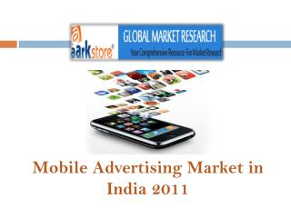 Mobile Advertising Market in India 2011