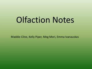 Olfaction Notes