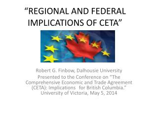 """Regional and federal implications of CETA"""