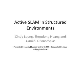 Active SLAM in Structured Environments