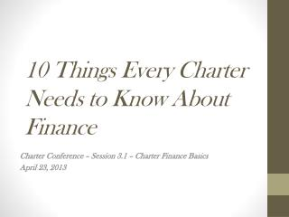 10 Things Every Charter Needs to Know About Finance