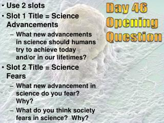 Day 46 Opening Question