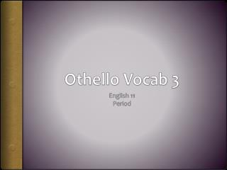 Othello  Vocab  3