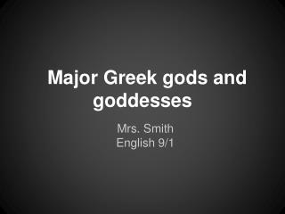 Major Greek gods and goddesses
