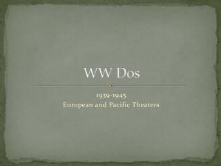 WW Dos