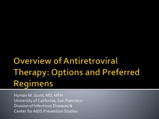 Overview of Antiretroviral Therapy: Options and Preferred Regimens