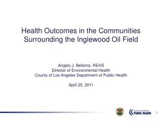 Health Outcomes in the Communities Surrounding the Inglewood Oil Field